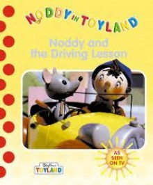 Noddy And The Driving Lesson - Enid Blyton