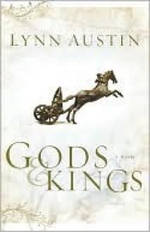 Gods and Kings (Chronicles of the Kings #1) - Lynn Austin