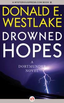 Drowned Hopes - Donald E Westlake