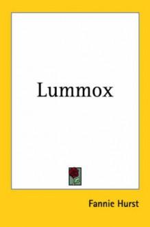 Lummox - Fannie Hurst