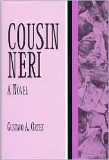 Cousin Neri - Gustavo A. Ortez