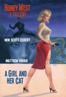 Honey West and T.H.E. Cat: A Girl and Her Cat - Win Scott Eckert, Matthew Baugh, Joe Gentile, Douglas Klauba