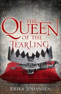 The Queen of the Tearling - Erika Johansen