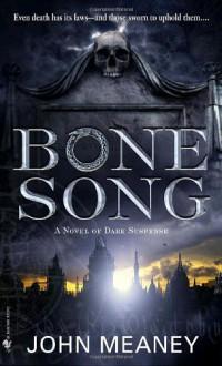 Bone Song - John Meaney
