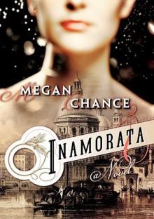 Inamorata - Megan Chance