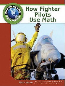 How Fighter Pilots Use Math - Mary Hense