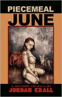 Piecemeal June - Jordan Krall