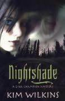 Nightshade - Kim Wilkins
