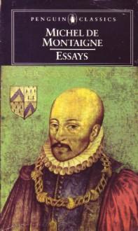 Essays - Michel de Montaigne, J.M. Cohen