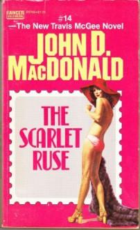 The Scarlet Ruse - John D. MacDonald
