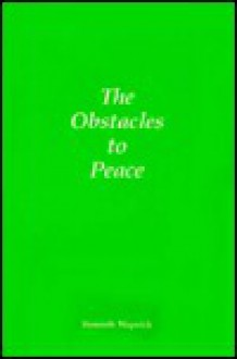 The Obstacles to Peace - Kenneth Wapnick