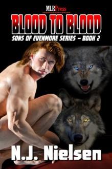 Blood to Blood (Sons of Evenmore) - N.J. Nielsen