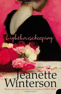 Lighthousekeeping - JEANETTE WINTERSON