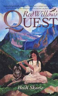 Red Willow's Quest - Heidi Skarie