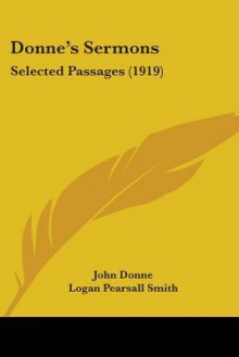 Donne's Sermons: Selected Passages (1919) - John Donne