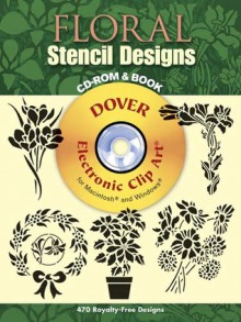 Floral Stencil Designs CD-ROM and Book - Dover Publications Inc.