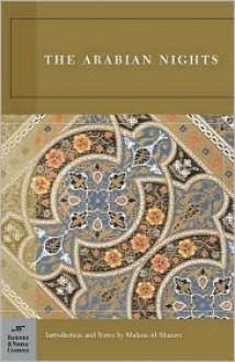 The Arabian Nights (Barnes & Noble Classics Series) - Anonymous, Muhsin al-Musawi