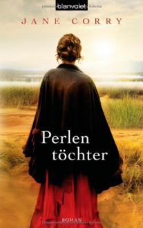 Perlentöchter - Jane Corry