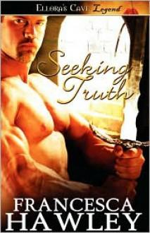 Seeking Truth - Francesca Hawley