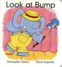 Look at Bump - Christopher James