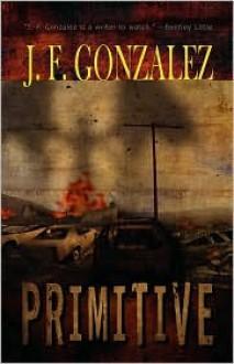 Primitive - J.F. Gonzalez