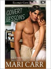 Covert Lessons - Mari Carr