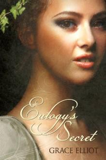 Eulogy's Secret - Grace Elliot, Rheese Dante