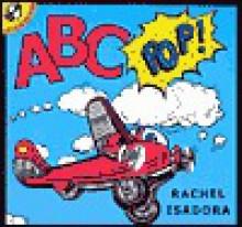 A B C Pop - Rachel Isadora