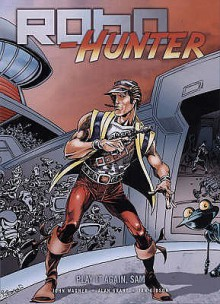 Play It Again, Sam (Robo Hunter, Vol. 3) (2000 Ad) - John Wagner, Alan Grant, Ian Gibson