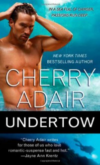 Undertow - Cherry Adair
