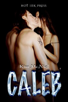 Caleb - Kim McNiel