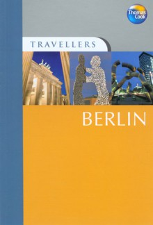 Travellers Berlin, 3rd: Guides to destinations worldwide - Christopher Rice, Melanie Rice