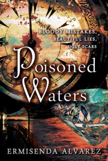 Poisoned Waters - Ermisenda Alvarez
