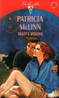 Grady's Wedding - Patricia McLinn