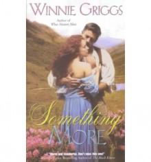 Something More - Winnie Griggs
