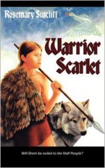 Warrior Scarlet - Rosemary Sutcliff, Charles Keeping