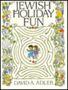 Jewish Holiday Fun - David A. Adler