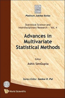 Advances in Multivariate Statistical Methods - Ashis SenGupta