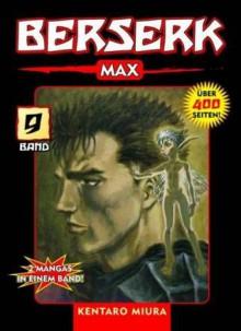 Berserk Max: Bd 9 - Kentaro Miura