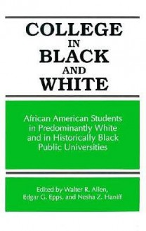 College in Black and White - Walter R. Allen