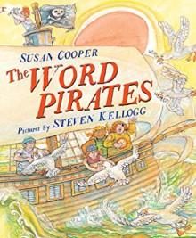 Word Pirates, The - Susan Cooper