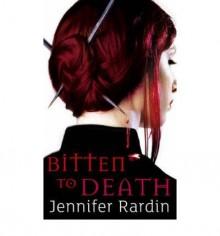 [(Bitten to Death)] [ By (author) Jennifer Rardin ] [September, 2008] - Jennifer Rardin