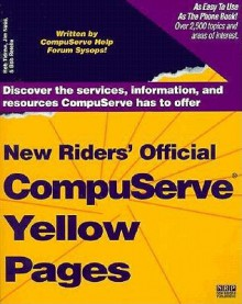 New Riders' Official Compuserve Yellow Pages - Rob Tidrow