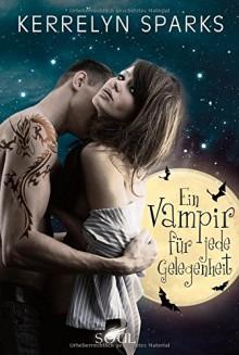 Ein Vampir für jede Gelegenheit - Kerrelyn Sparks,Justine Kapeller