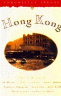 Hong Kong (Chronicles Abroad) - John Miller