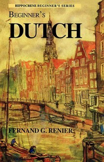 Beginner's Dutch - Fernand Gabriel Renier