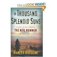 (A THOUSAND SPLENDID SUNS) BY HOSSEINI, KHALED (Author) Hardcover{A Thousand Splendid Suns} on 01 Jun-2007 - Khaled Hosseini