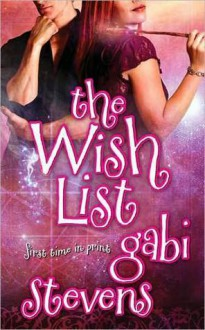 The Wish List (Time of Transition #1) - Gabi Stevens