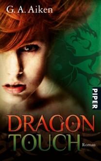 Dragon Touch - G.A. Aiken, Karen Gerwig