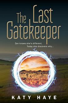 The Last Gatekeeper (The Chronicles of Fane Book 1) - Katy Haye